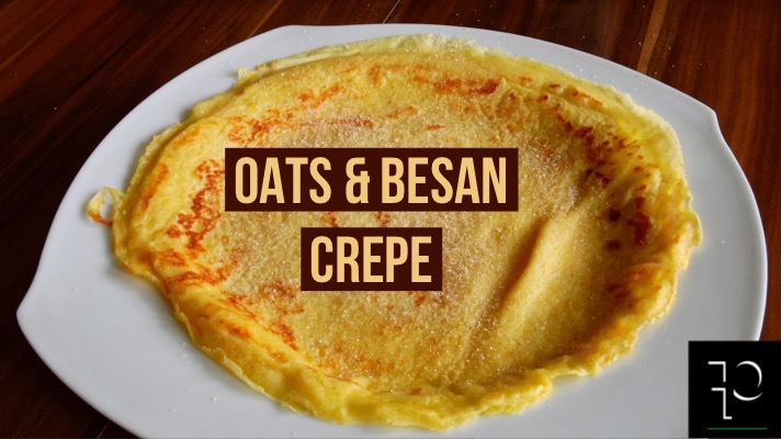 OATS AND BESAN CREPE parafit