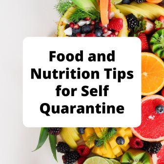 Food And Nutrition Tips For Self Quarantine
